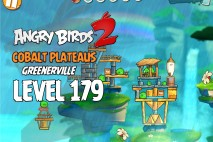Angry Birds 2 Level 179 Cobalt Plateaus – Greenerville 3-Star Walkthrough