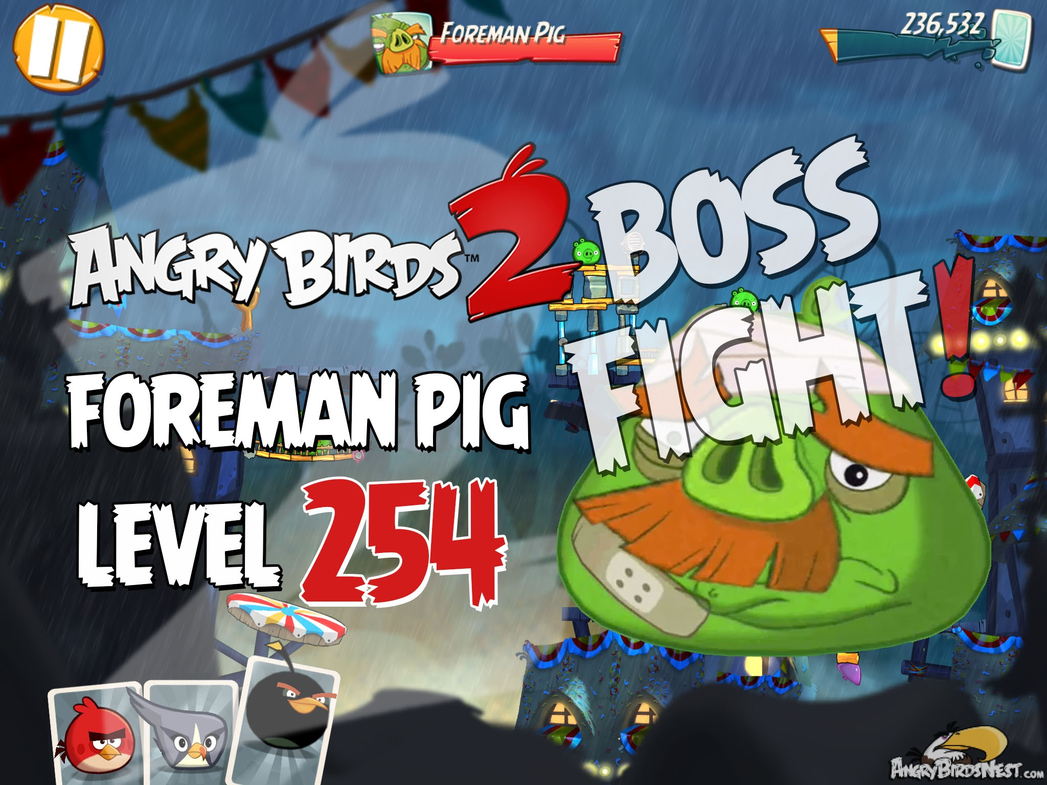Angry Birds 2 Foreman Pig Level 254 Boss Fight Walkthrough
