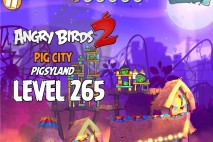 Angry Birds 2 Level 265 Pig City – Pigsyland 3-Star Walkthrough
