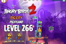 Angry Birds 2 Level 266 Pig City – Pigsyland 3-Star Walkthrough