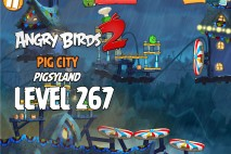Angry Birds 2 Chef Pig Level 267 Boss Fight Walkthrough – Pig City Pigsyland