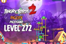 Angry Birds 2 Level 272 Pig City – Pigsyland 3-Star Walkthrough