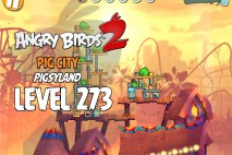 Angry Birds 2 Level 273 Pig City – Pigsyland 3-Star Walkthrough
