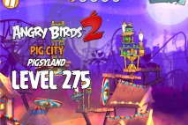 Angry Birds 2 Level 275 Pig City – Pigsyland 3-Star Walkthrough
