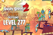 Angry Birds 2 Level 277 Pig City – Pigsyland 3-Star Walkthrough