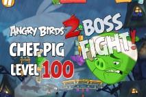 Angry Birds 2 Chef Pig Level 100 Boss Fight Walkthrough – Pig City Shangham