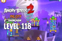 Angry Birds 2 Level 118 Pig City – Shangham 3-Star Walkthrough