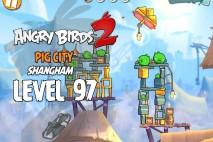 Angry Birds 2 Level 97 Pig City – Shangham 3-Star Walkthrough