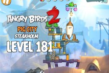 Angry Birds 2 Level 181 Pig City – Steakholm 3-Star Walkthrough