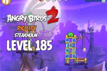 Angry Birds 2 Level 185 Pig City – Steakholm 3-Star Walkthrough