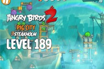 Angry Birds 2 Level 189 Pig City – Steakholm 3-Star Walkthrough
