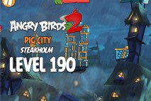 Angry Birds 2 Chef Pig Level 190 Boss Fight Walkthrough – Pig City Steakholm