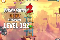 Angry Birds 2 Level 192 Pig City – Steakholm 3-Star Walkthrough