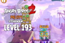 Angry Birds 2 Level 193 Pig City – Steakholm 3-Star Walkthrough