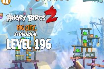 Angry Birds 2 Level 196 Pig City – Steakholm 3-Star Walkthrough