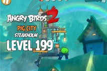 Angry Birds 2 Level 199 Pig City – Steakholm 3-Star Walkthrough