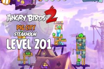 Angry Birds 2 Level 201 Pig City – Steakholm 3-Star Walkthrough