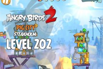 Angry Birds 2 Level 202 Pig City – Steakholm 3-Star Walkthrough