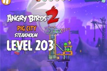 Angry Birds 2 Level 203 Pig City – Steakholm 3-Star Walkthrough