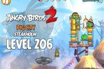 Angry Birds 2 Level 206 Pig City – Steakholm 3-Star Walkthrough