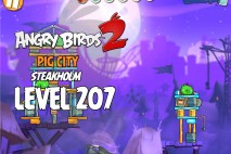 Angry Birds 2 Level 207 Pig City – Steakholm 3-Star Walkthrough