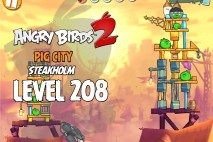 Angry Birds 2 Level 208 Pig City – Steakholm 3-Star Walkthrough