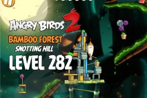 Angry Birds 2 Level 282 Bamboo Forest Snotting Hill 3-Star Walkthrough