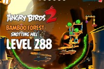 Angry Birds 2 Level 288 Bamboo Forest Snotting Hill 3-Star Walkthrough