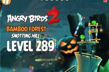 Angry Birds 2 Level 289 Bamboo Forest Snotting Hill 3-Star Walkthrough
