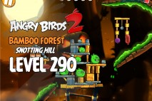 Angry Birds 2 Level 290 Bamboo Forest Snotting Hill 3-Star Walkthrough
