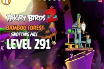 Angry Birds 2 Level 291 Bamboo Forest Snotting Hill 3-Star Walkthrough
