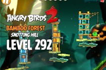 Angry Birds 2 Level 292 Bamboo Forest Snotting Hill 3-Star Walkthrough
