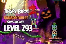 Angry Birds 2 Level 293 Bamboo Forest Snotting Hill 3-Star Walkthrough
