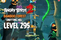 Angry Birds 2 Level 295 Bamboo Forest Snotting Hill 3-Star Walkthrough