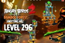 Angry Birds 2 Level 296 Bamboo Forest Snotting Hill 3-Star Walkthrough