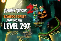 Angry Birds 2 Level 297 Bamboo Forest Snotting Hill 3-Star Walkthrough