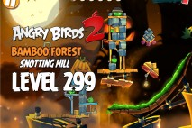 Angry Birds 2 Level 299 Bamboo Forest Snotting Hill 3-Star Walkthrough