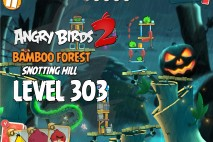 Angry Birds 2 Level 303 Bamboo Forest Snotting Hill 3-Star Walkthrough