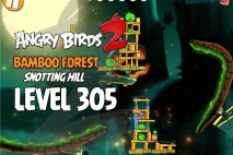 Angry Birds 2 Level 305 Bamboo Forest Snotting Hill 3-Star Walkthrough