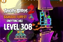 Angry Birds 2 Level 308 Bamboo Forest Snotting Hill 3-Star Walkthrough