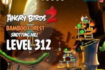 Angry Birds 2 Level 312 Bamboo Forest Snotting Hill 3-Star Walkthrough