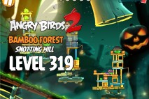 Angry Birds 2 Level 319 Bamboo Forest Snotting Hill 3-Star Walkthrough