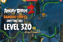 Angry Birds 2 King Level 320 Boss Fight Walkthrough – Bamboo Forest Snotting Hill