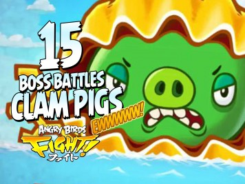 Angry Birds Fight Gameplay Part 15 Clam Pig Boss Featured Image