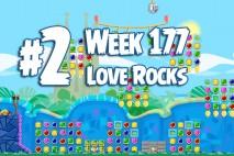 Angry Birds Friends 2015 Love Rocks Tournament Level 2 Week 177 Walkthrough