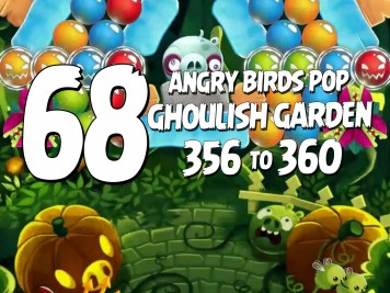 Angry Birds Pop Part 68 - Levels 356 to 360 - Ghoulish Garden