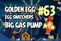 Angry Birds Seasons Invasion of the Egg Snatchers Big Gas Pump Golden Egg #63 Walkthrough