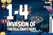 Angry Birds Seasons Invasion of the Egg Snatchers Level 1-4 Walkthrough