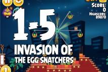 Angry Birds Seasons Invasion of the Egg Snatchers Level 1-5 Walkthrough