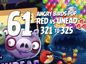 Angry Birds Stella Pop Featured Image Levels 321  thru 325 Halloween Red vs Undead Update